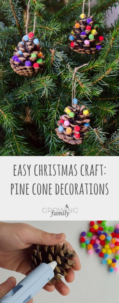 How to make homemade Christmas decorations with pine cones and pom poms - an easy, fun nature craft to help prepare your home for the holiday season.