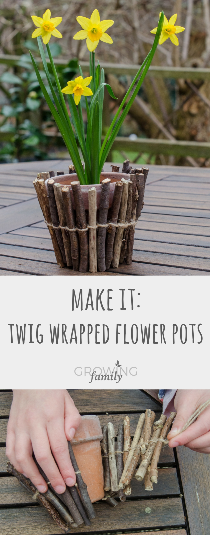 How to make your own twig wrapped flower pots - a simple and fun nature activity & How to make twig-wrapped flower pots - Growing Family