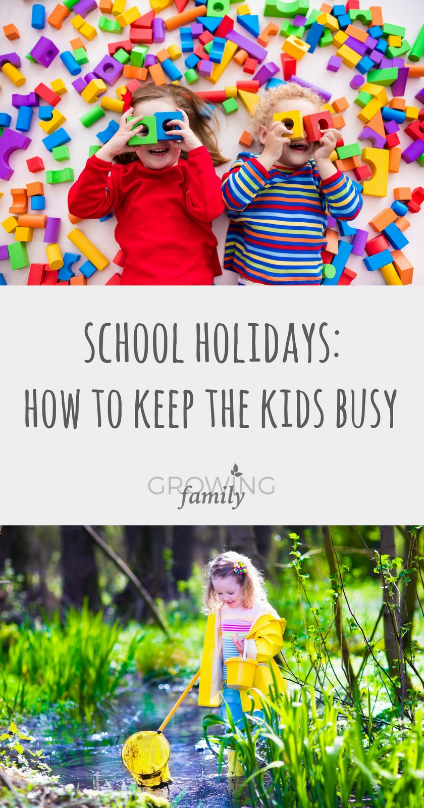 School Holidays Ideas For Keeping The Kids Busy Growing Family