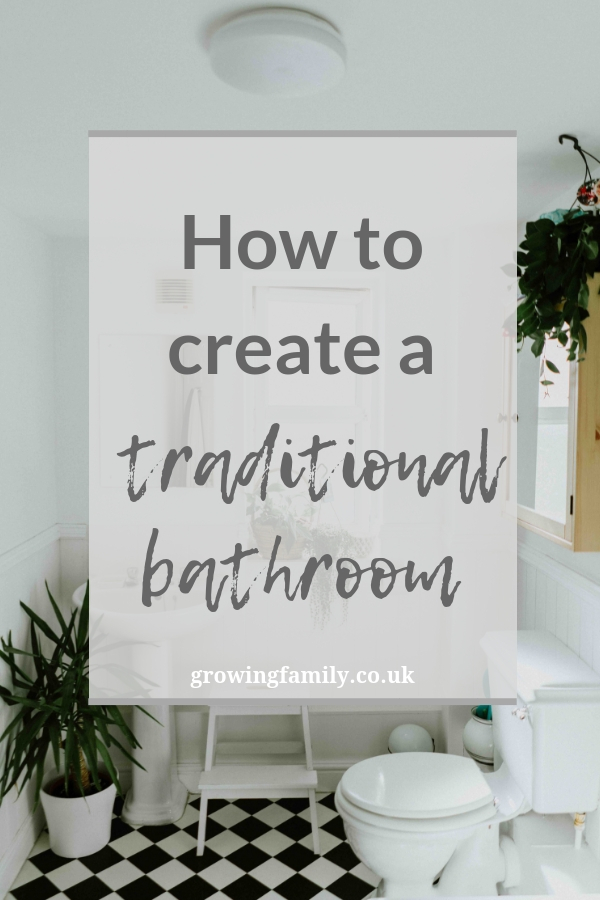 Whether you live in a period property or just love the old-fashioned look, here's how to create a beautiful traditional bathroom.