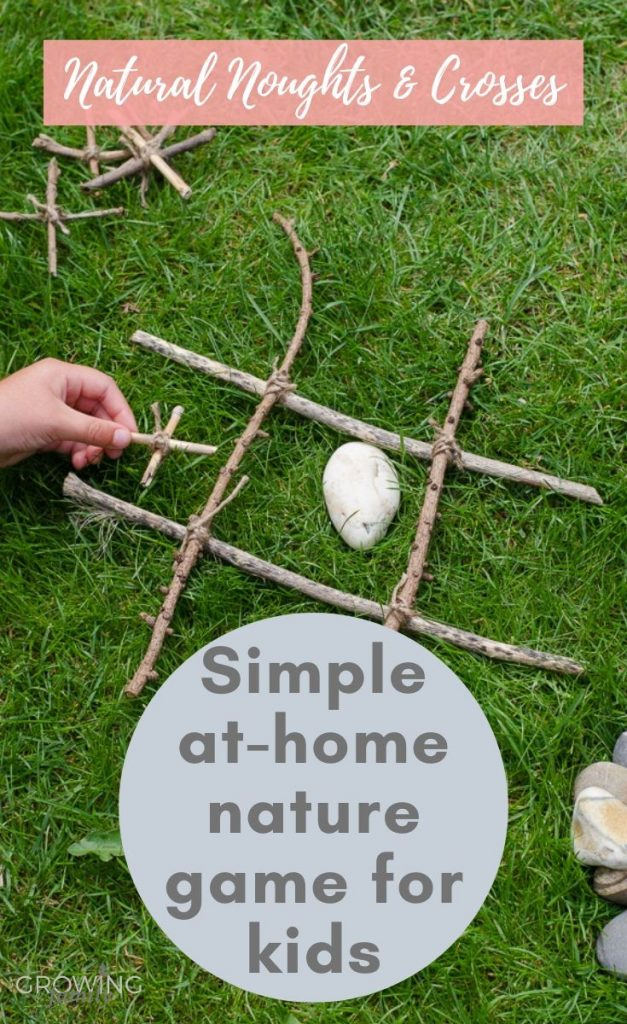 How to make a noughts and crosses set with materials found in nature - a simple, at-home nature game for kids that really gets imaginations firing!