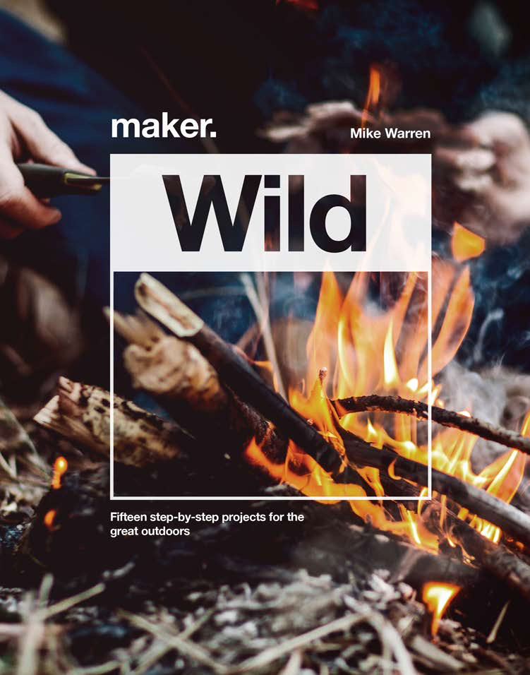 gifts for outdoors fans - maker wild book