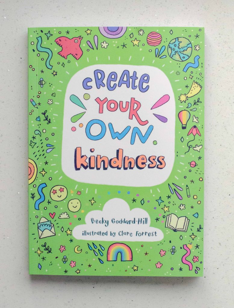 create your own kindness book by becky goddard-hill