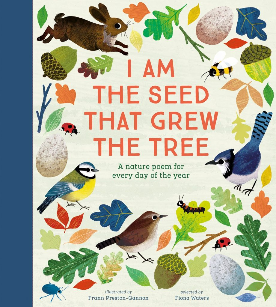 nature books for kids - i am the seed that grew the tree